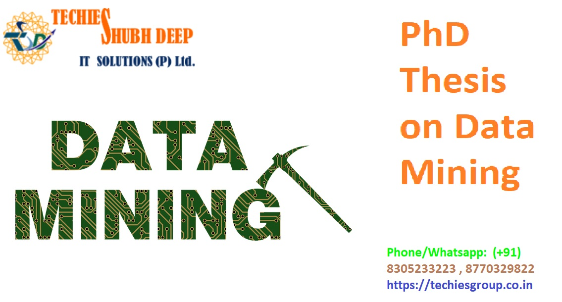 Data mining thesis for m tech help writing geometry literature review